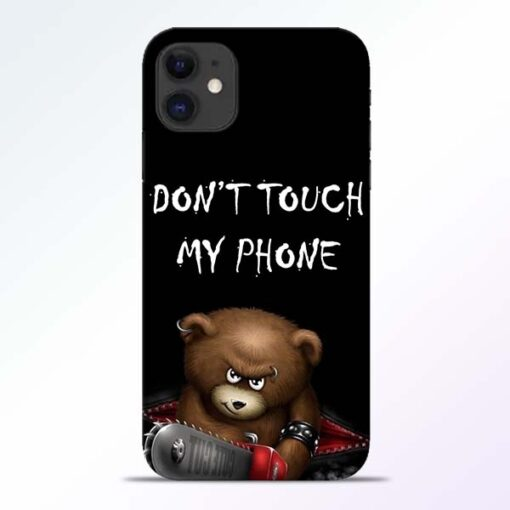 Don't touch iPhone 11 Back Cover