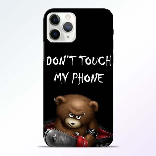 Don't touch iPhone 11 Pro Max Back Cover