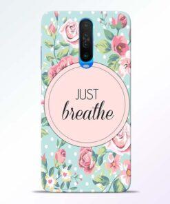 Just Breathe Poco X2 Back Cover