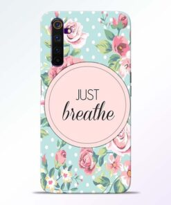 Just Breathe Realme 6 Back Cover