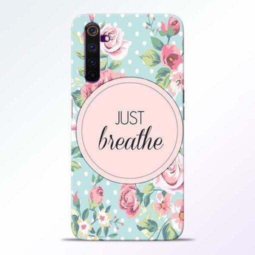 Just Breathe Realme 6 Pro Back Cover