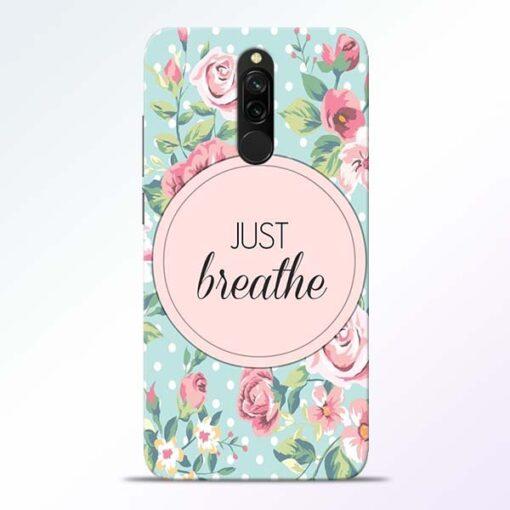 Just Breathe Redmi 8 Back Cover